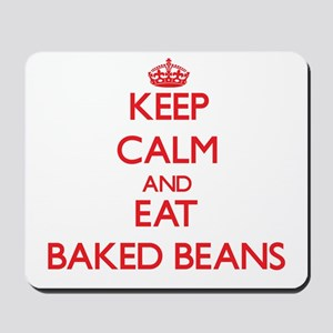 Keep calm and eat Baked Beans Mousepad