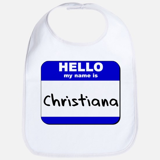 hello my name is christiana  Bib