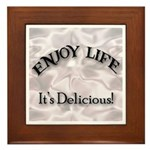 Enjoy Life It's Delicious Framed Tile