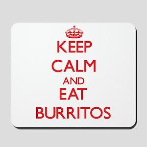 Keep calm and eat Burritos Mousepad
