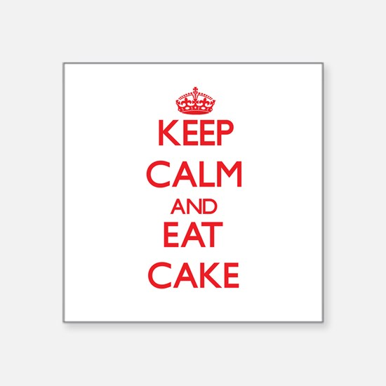 Keep calm and eat Cake Sticker