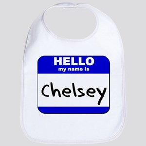 hello my name is chelsey  Bib