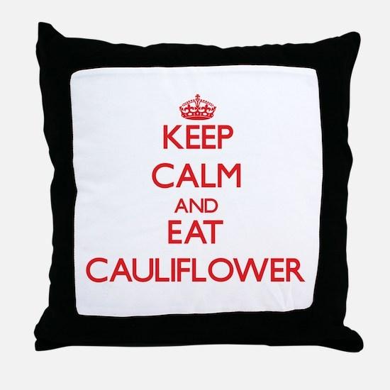 Keep calm and eat Cauliflower Throw Pillow