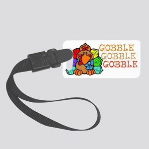 Gobble Gobble Gobble Colorful Tu Small Luggage Tag