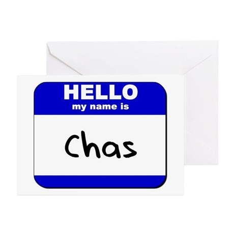 hello my name is chas Greeting Cards (Package of