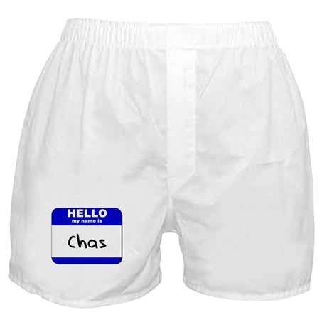 hello my name is chas Boxer Shorts
