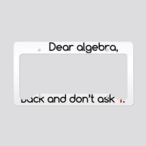Dear Algebra License Plate Holder