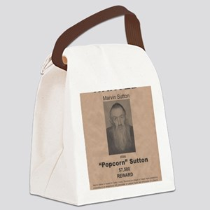Popcorn Sutton Wanted Poster by M Canvas Lunch Bag