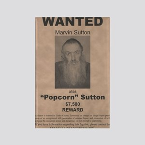 Popcorn Sutton Wanted Poster by M Rectangle Magnet