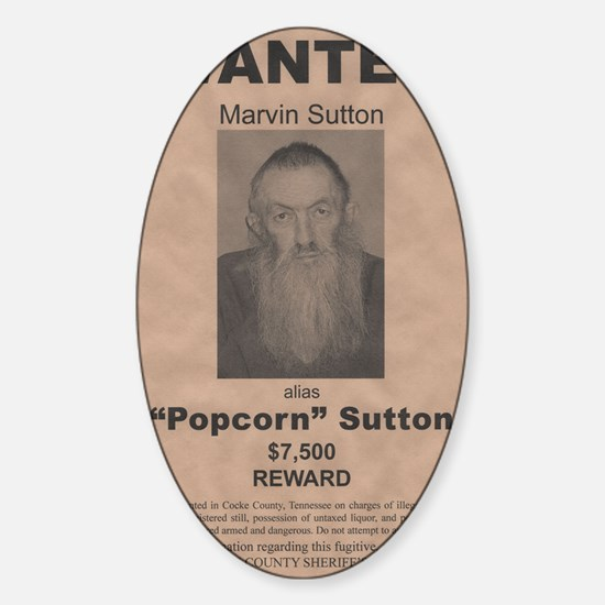 Popcorn Sutton Wanted Poster by McM Sticker (Oval)
