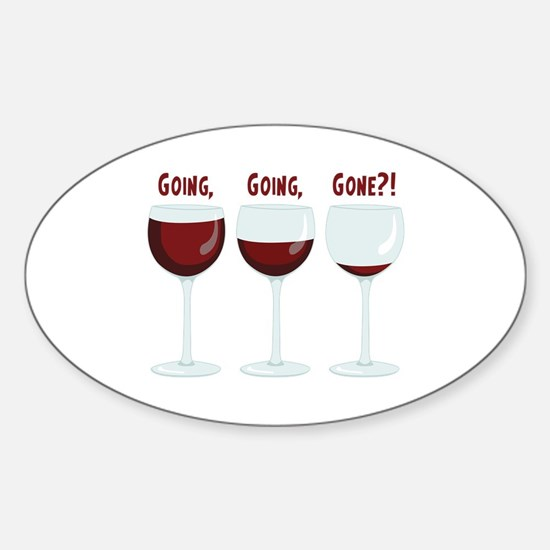 GOING, GOING, GONE?! Decal