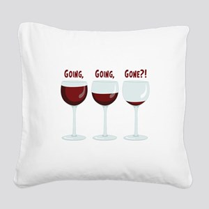 GOING, GOING, GONE?! Square Canvas Pillow