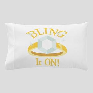 BLING It ON! Pillow Case