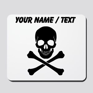 Custom Skull And Crossbones Mousepad