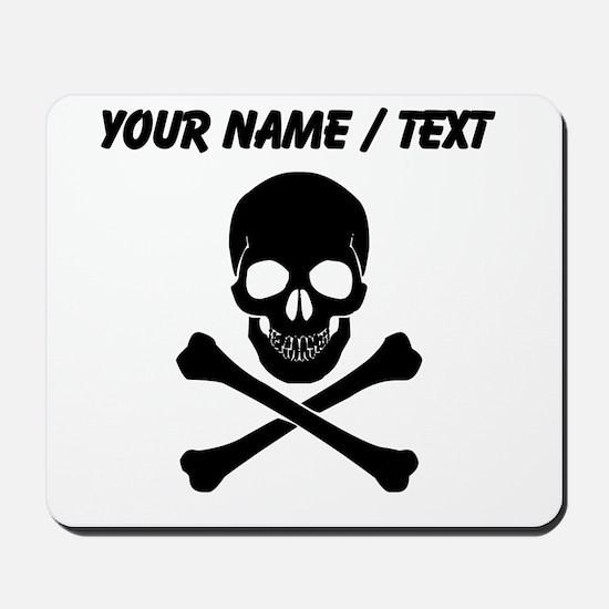 Custom Skull And Crossbones Mousepad