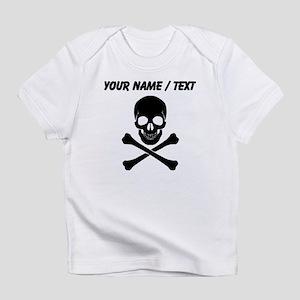 Custom Skull And Crossbones Infant T-Shirt