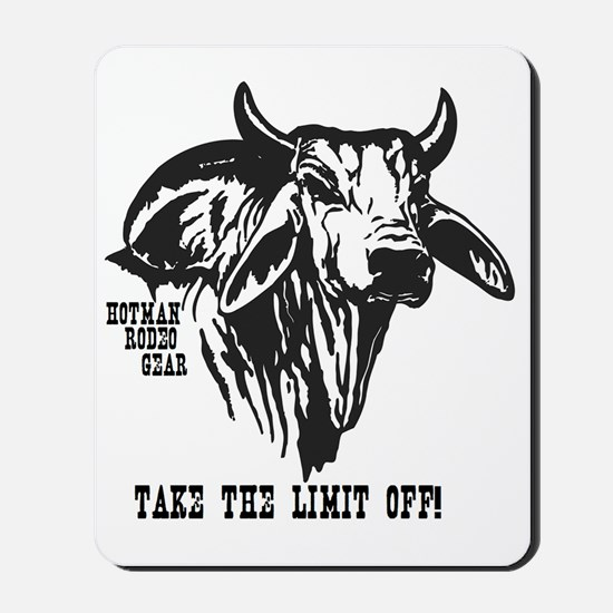 Take The Limit Off! Mousepad
