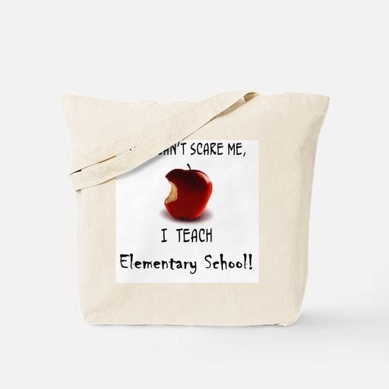 No scare elementary school teacher Tote Bag