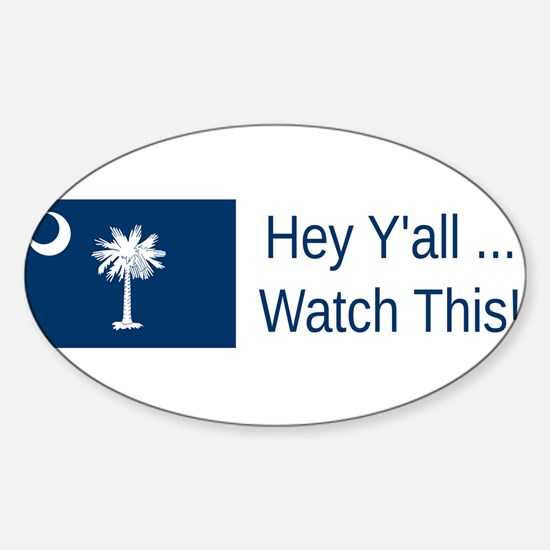 South Carolina Humor #3 Decal