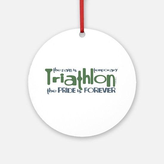Triathlon - The Pride is Forever Ornament (Round)