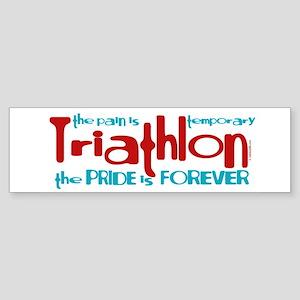 Triathlon - The Pride is Forever Bumper Sticker