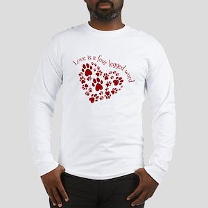 Love Is A 4 Legged Word Long Sleeve T-Shirt