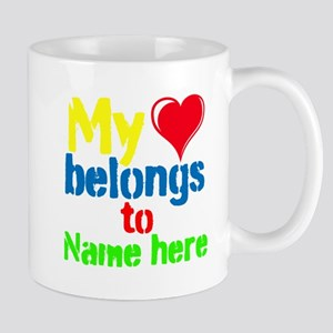 Personalizable,My Heart Belongs To Mug