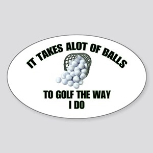 Golf - Alot of Balls Oval Sticker