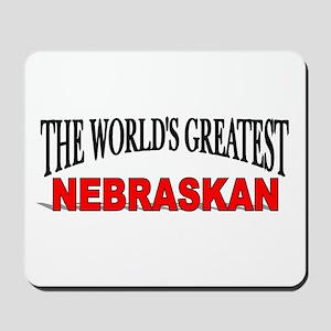 """The World's Greatest Nebraskan"" Mousepad"