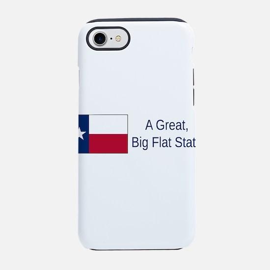 Texas Humor #1 iPhone 7 Tough Case