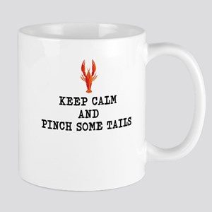 keep calm and pinch some tails - crawfish Mugs