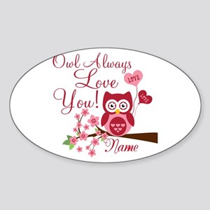 Owl Always Love You Sticker (Oval)