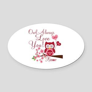 Owl Always Love You Oval Car Magnet