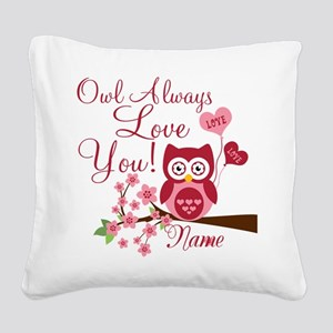 Owl Always Love You Square Canvas Pillow