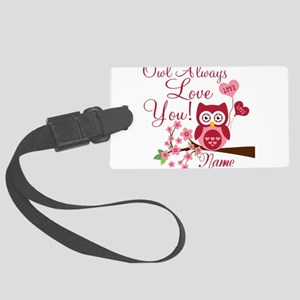 Owl Always Love You Large Luggage Tag