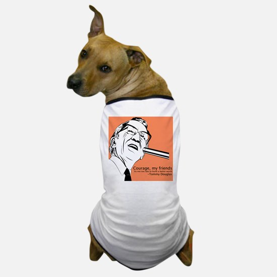 Tommy Douglas Dog T-Shirt