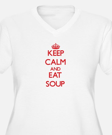 Keep calm and eat Soup Plus Size T-Shirt