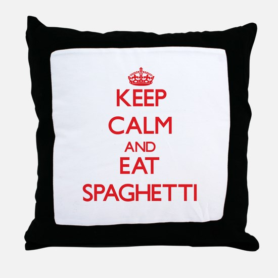 Keep calm and eat Spaghetti Throw Pillow