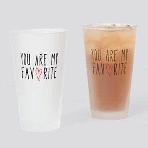 You are my favorite with red heart Drinking Glass