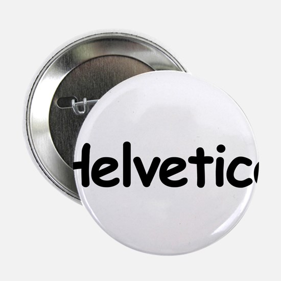 """Helvetica 2.25"""" Button"""