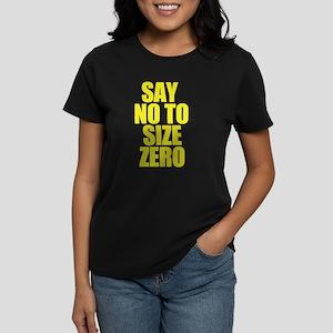 Size Zero Phrase Women's Dark T-Shirt