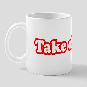 Take Off Eh? Mug