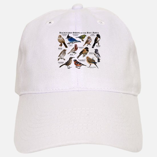 Backyard Birds of the Bay Area Baseball Baseball Cap