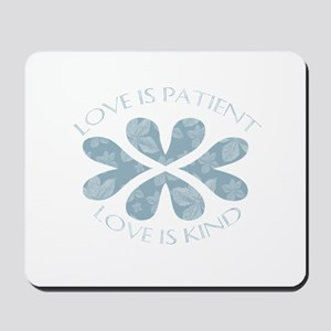 Love is Patient Hearts Mousepad