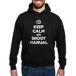 Keep Calm and Shoot Manual Hoodie