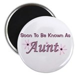 Soon To Be Known As Aunt Magnet