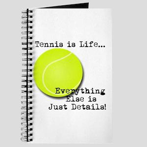 Tennis is Life... Journal