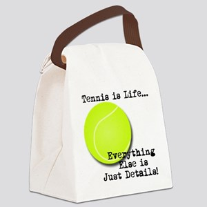 Tennis is Life... Canvas Lunch Bag