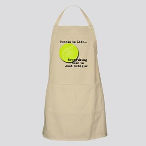 Tennis is Life... Apron
