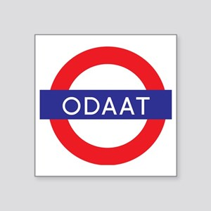 """ODAAT - One Day at a Time Square Sticker 3"""" x 3"""""""